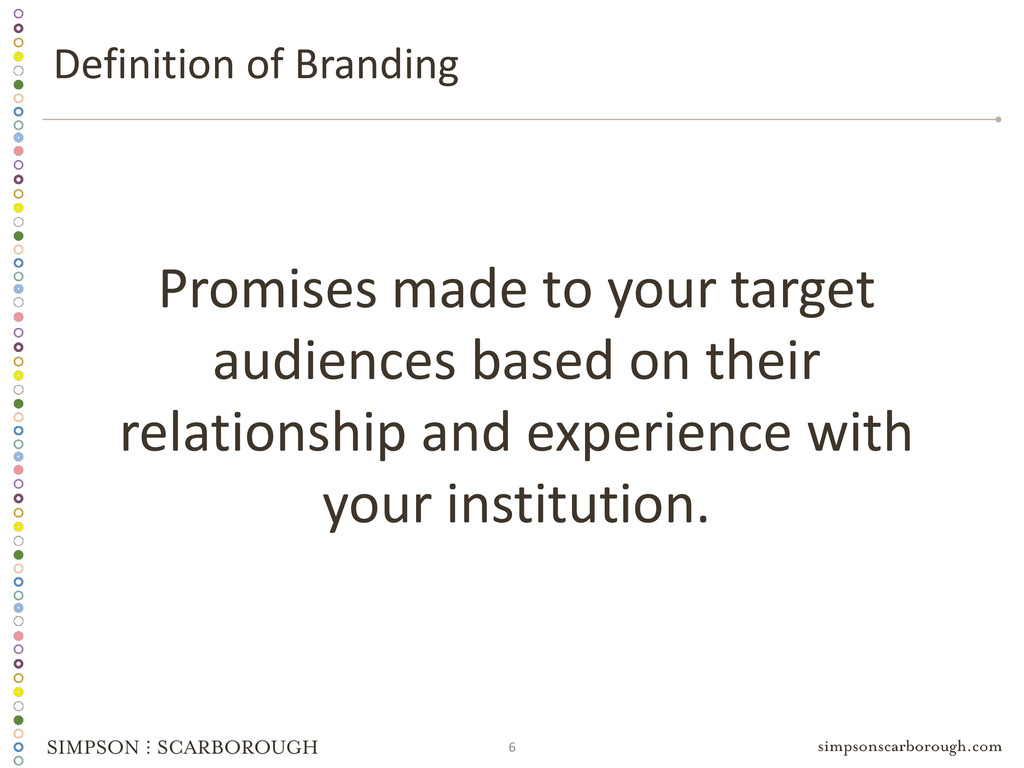 6 Promises made to your target audiences based ...