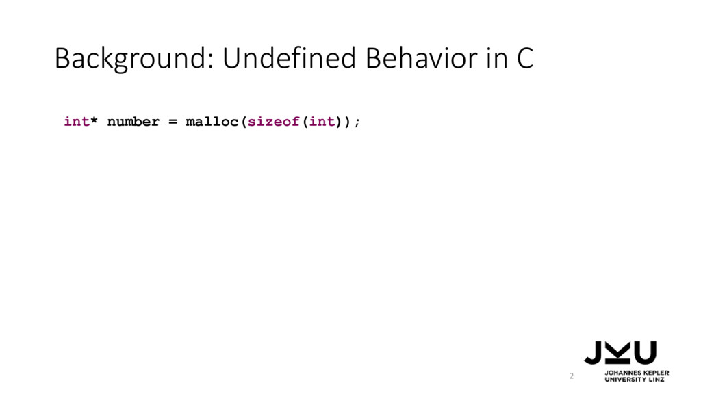 Background: Undefined Behavior in C 2 int* numb...