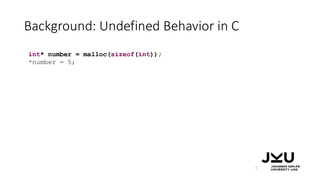 Background: Undefined Behavior in C 3 int* numb...