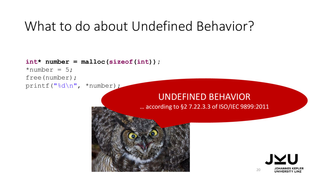 What to do about Undefined Behavior? 20 UNDEFIN...