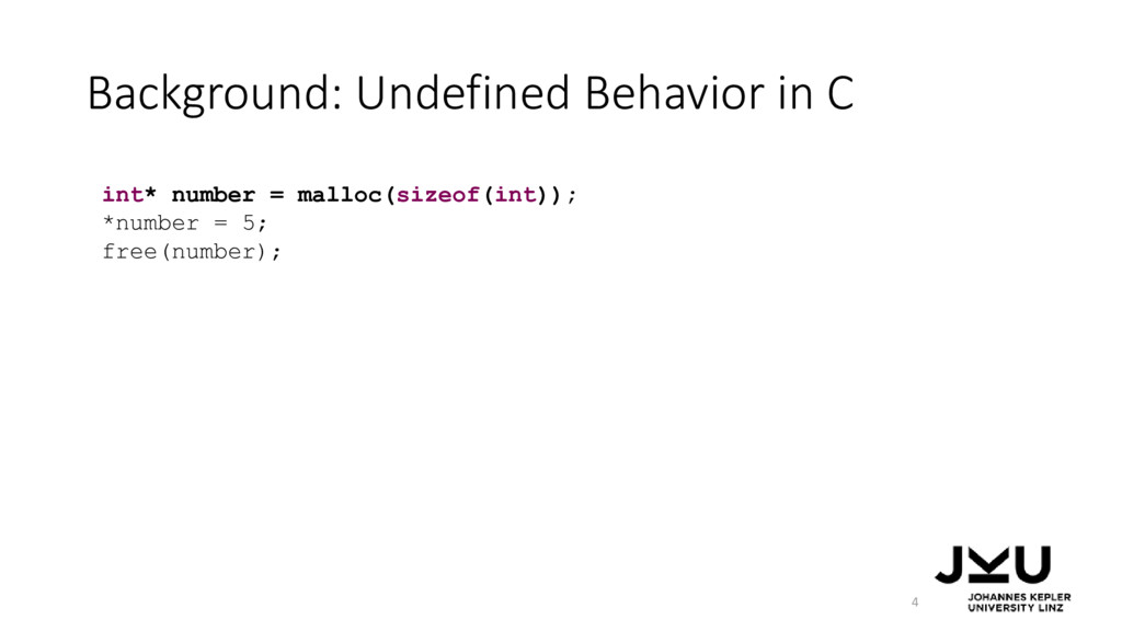 Background: Undefined Behavior in C 4 int* numb...