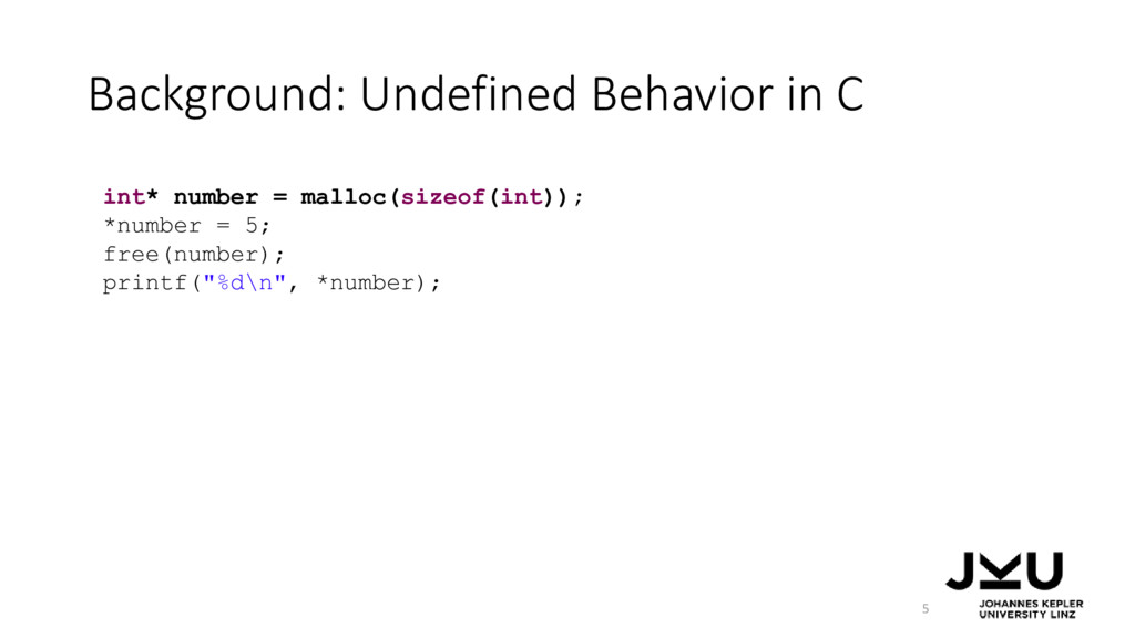Background: Undefined Behavior in C 5 int* numb...