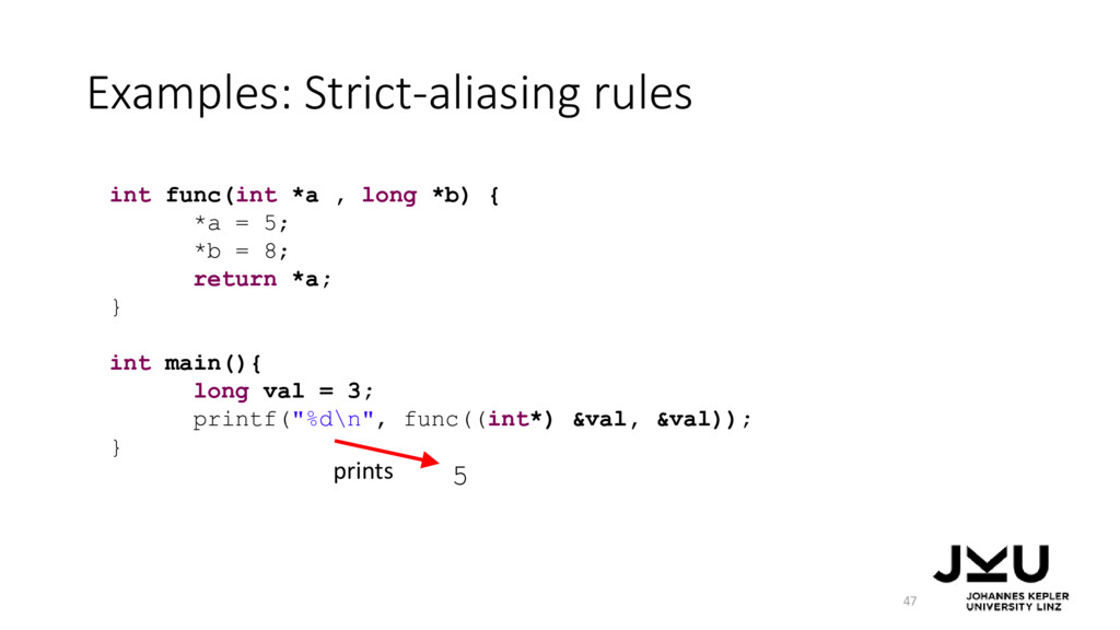 int func(int *a , long *b) { *a = 5; *b = 8; re...