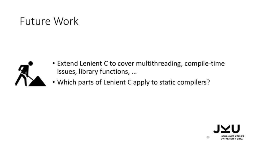 Future Work • Extend Lenient C to cover multith...