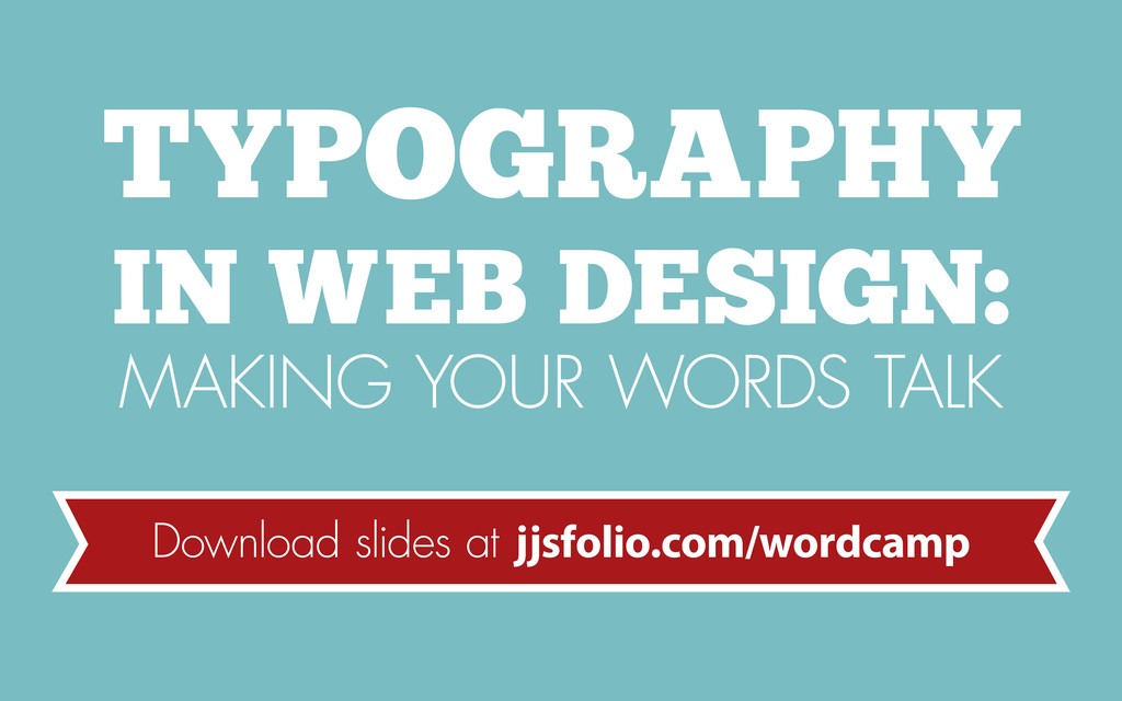 TYPOGRAPHY IN WEB DESIGN: MAKING YOUR WORDS TAL...