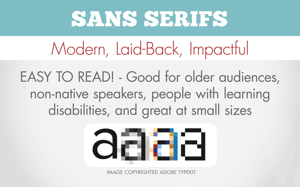 SANS SERIFS Modern, Laid-Back, Impactful EASY T...