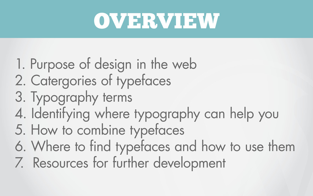 OVERVIEW 1. Purpose of design in the web 2. Cat...