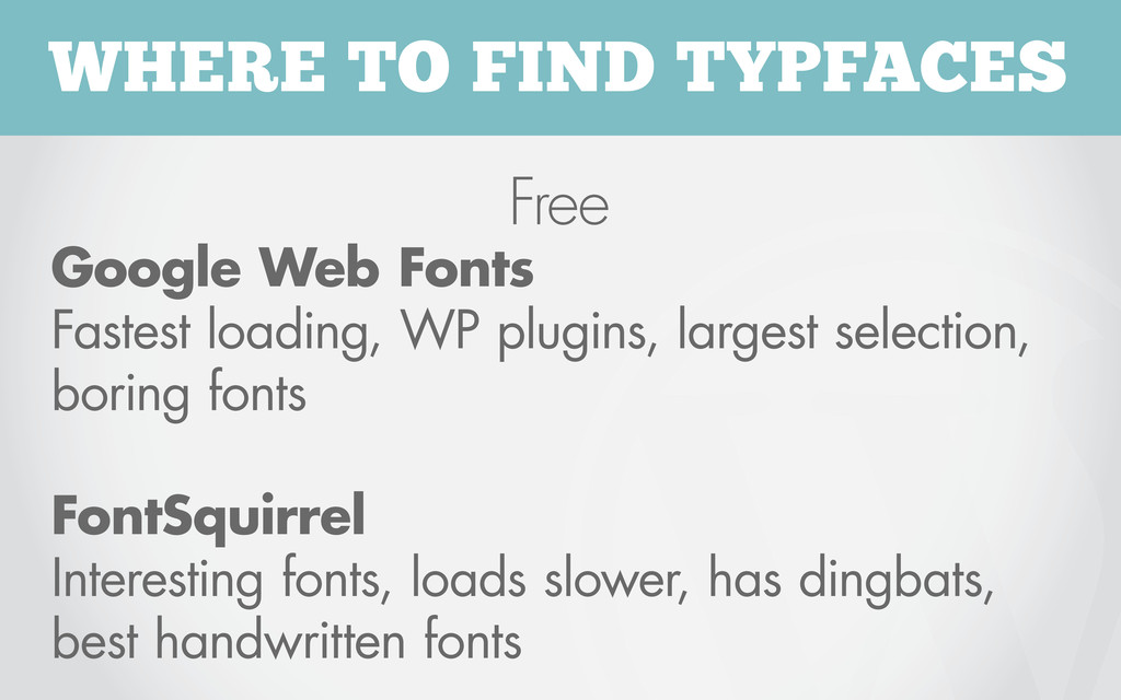 WHERE TO FIND TYPFACES Free Google Web Fonts Fa...