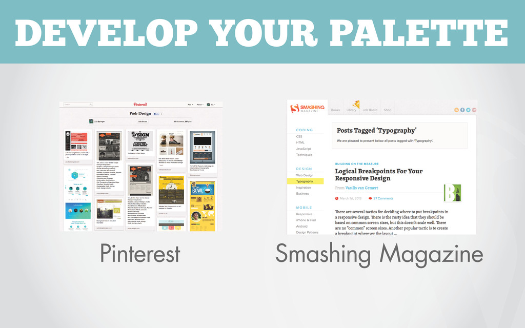 DEVELOP YOUR PALETTE Pinterest Smashing Magazine