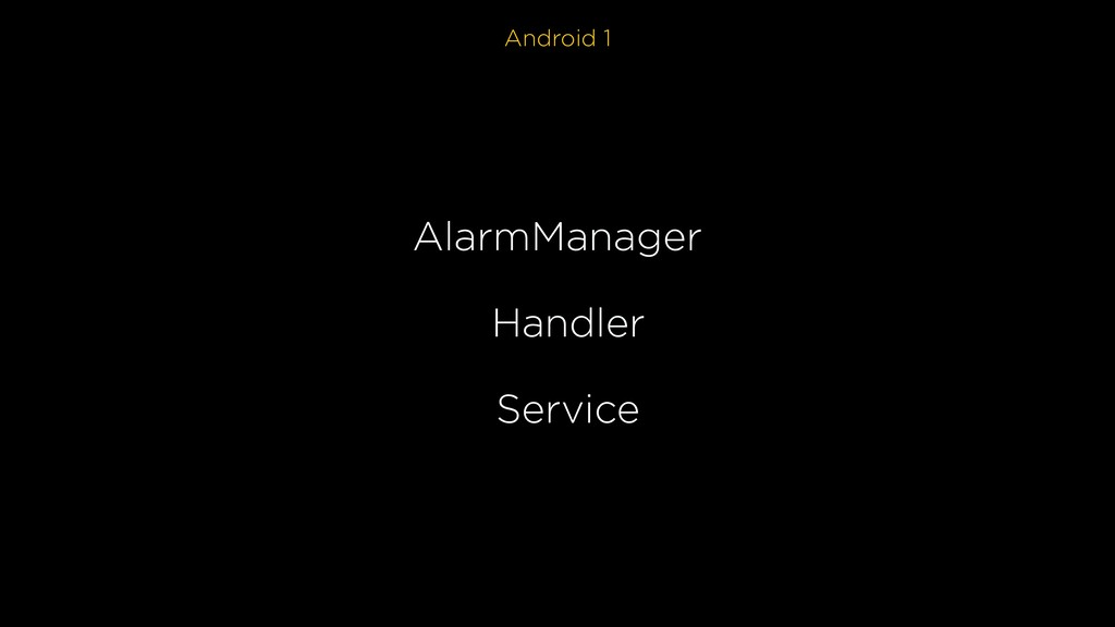 Android 1 AlarmManager