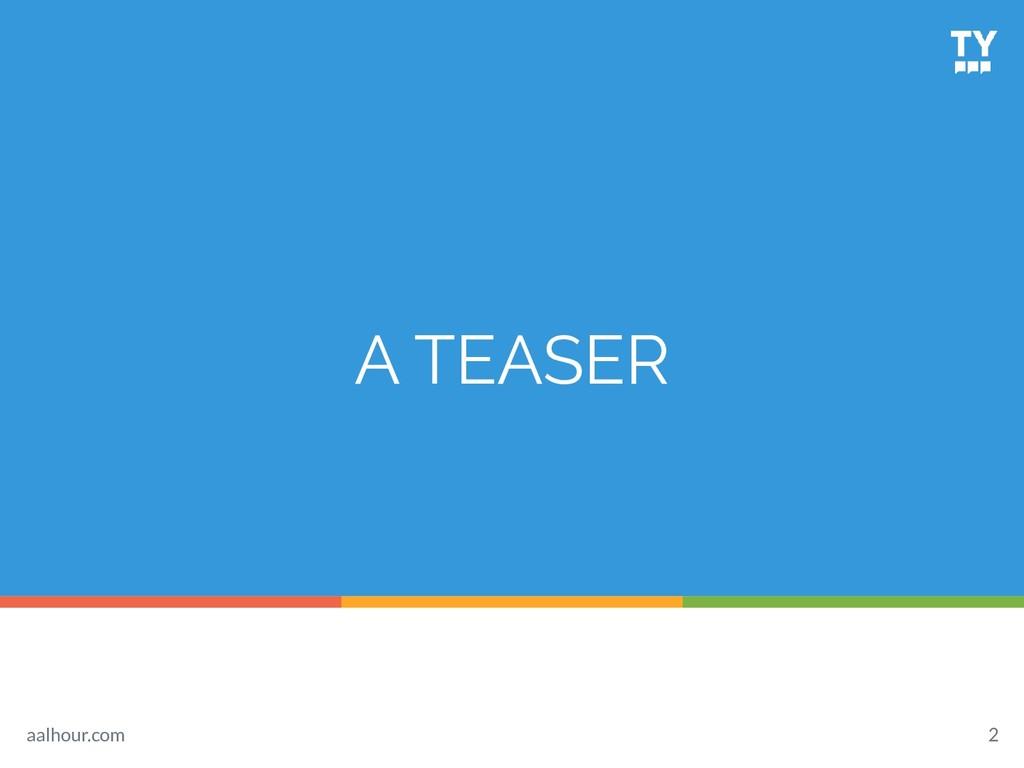 A TEASER 2 aalhour.com