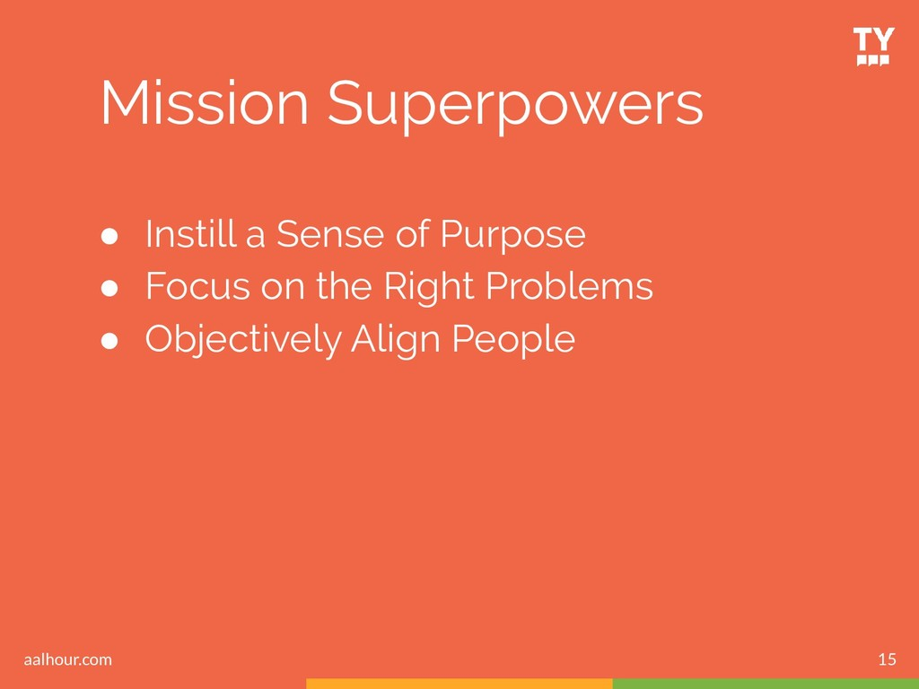 Mission Superpowers ● Instill a Sense of Purpos...