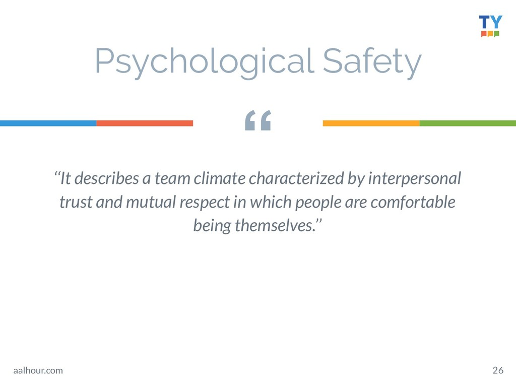 """ 26 ''It describes a team climate characterize..."