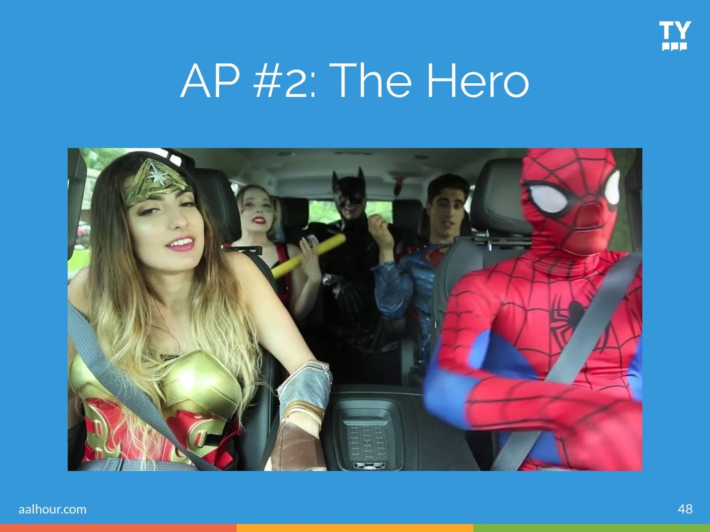 48 AP #2: The Hero aalhour.com