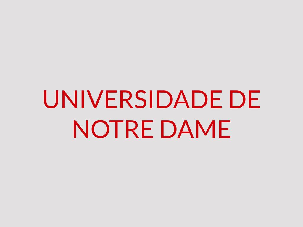 UNIVERSIDADE DE NOTRE DAME