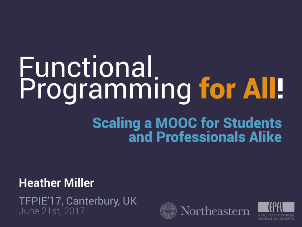 Functional Scaling a MOOC for Students and Prof...