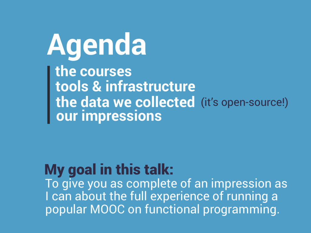 Agenda the courses tools & infrastructure the d...
