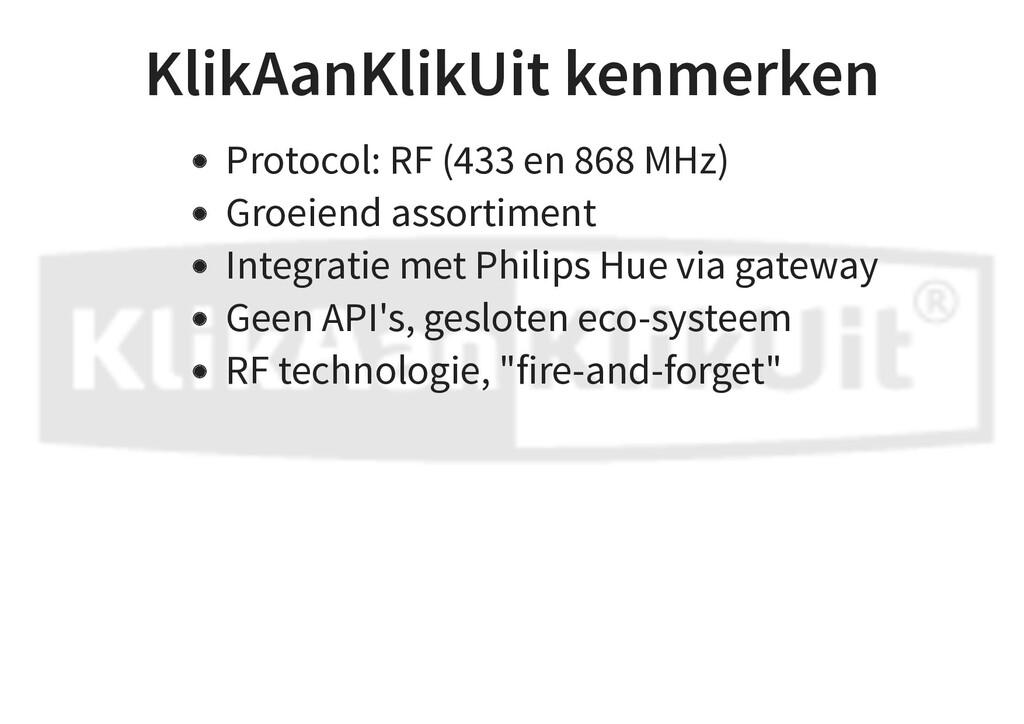 KlikAanKlikUit kenmerken Protocol: RF (433 en 8...