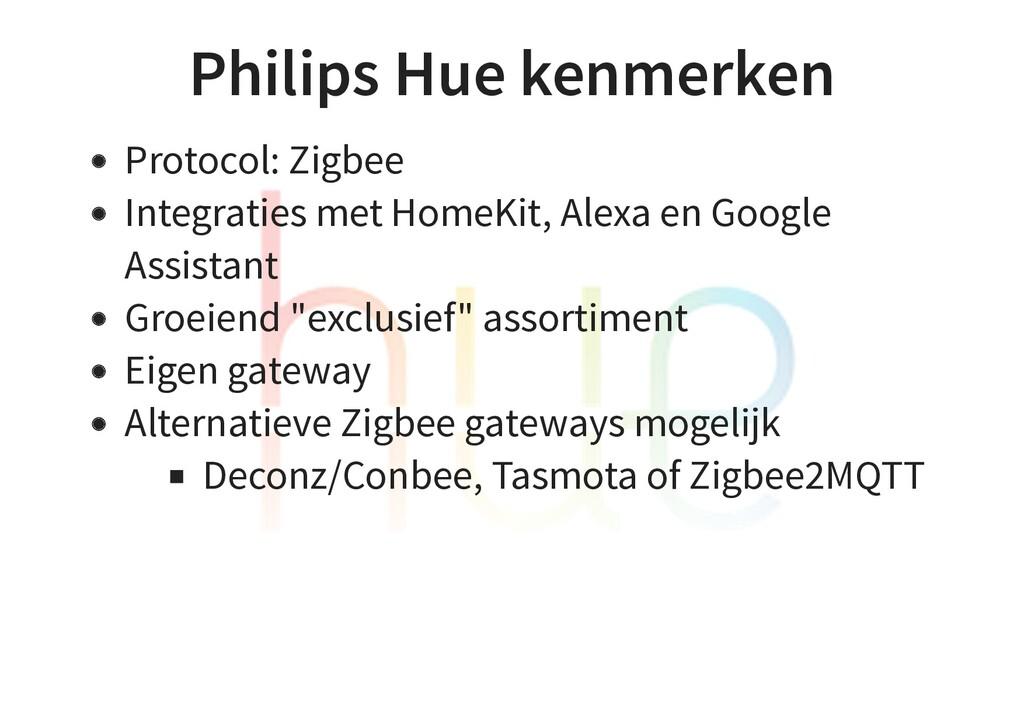 Philips Hue kenmerken Protocol: Zigbee Integrat...