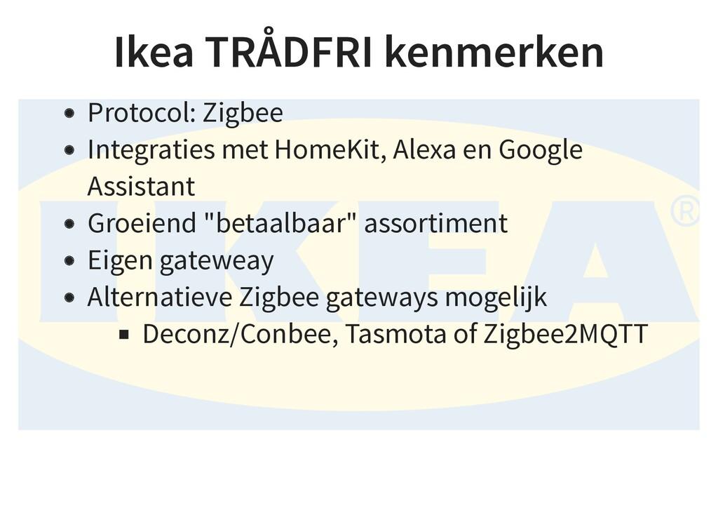 Ikea TRÅDFRI kenmerken Protocol: Zigbee Integra...