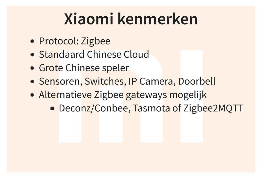 Xiaomi kenmerken Protocol: Zigbee Standaard Chi...