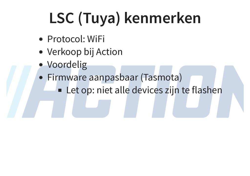 LSC (Tuya) kenmerken Protocol: WiFi Verkoop bij...