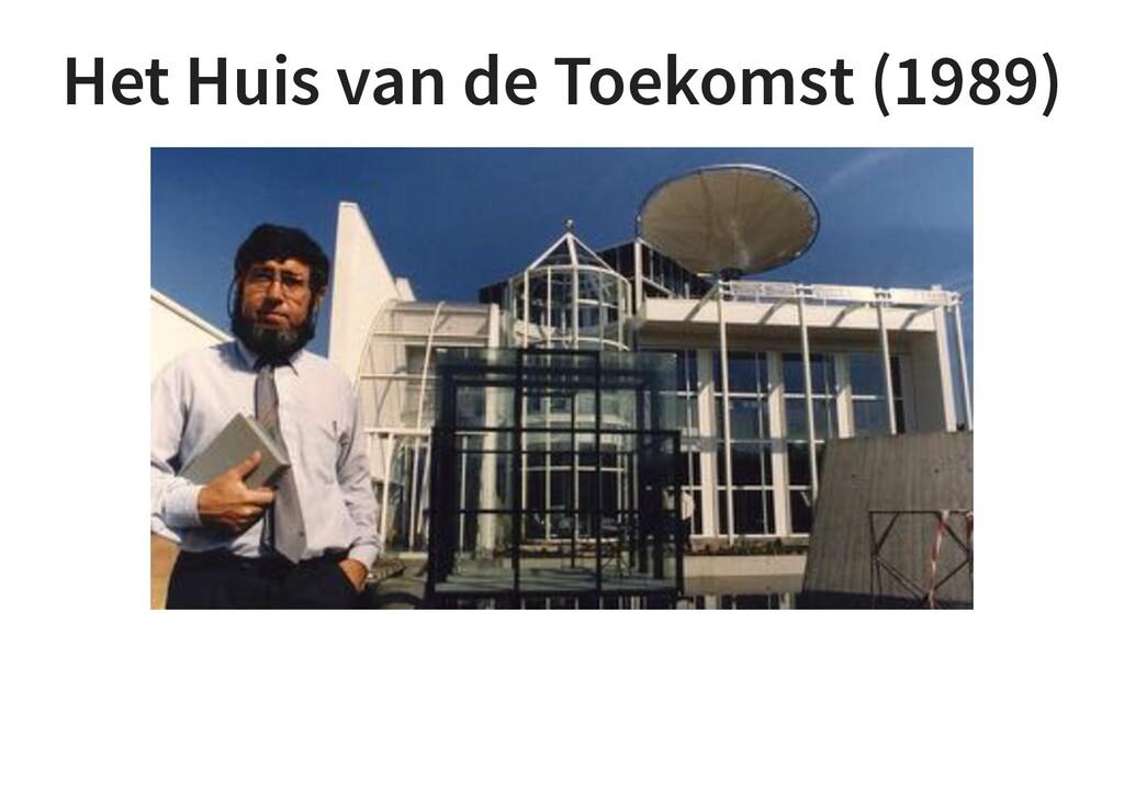 Het Huis van de Toekomst (1989)