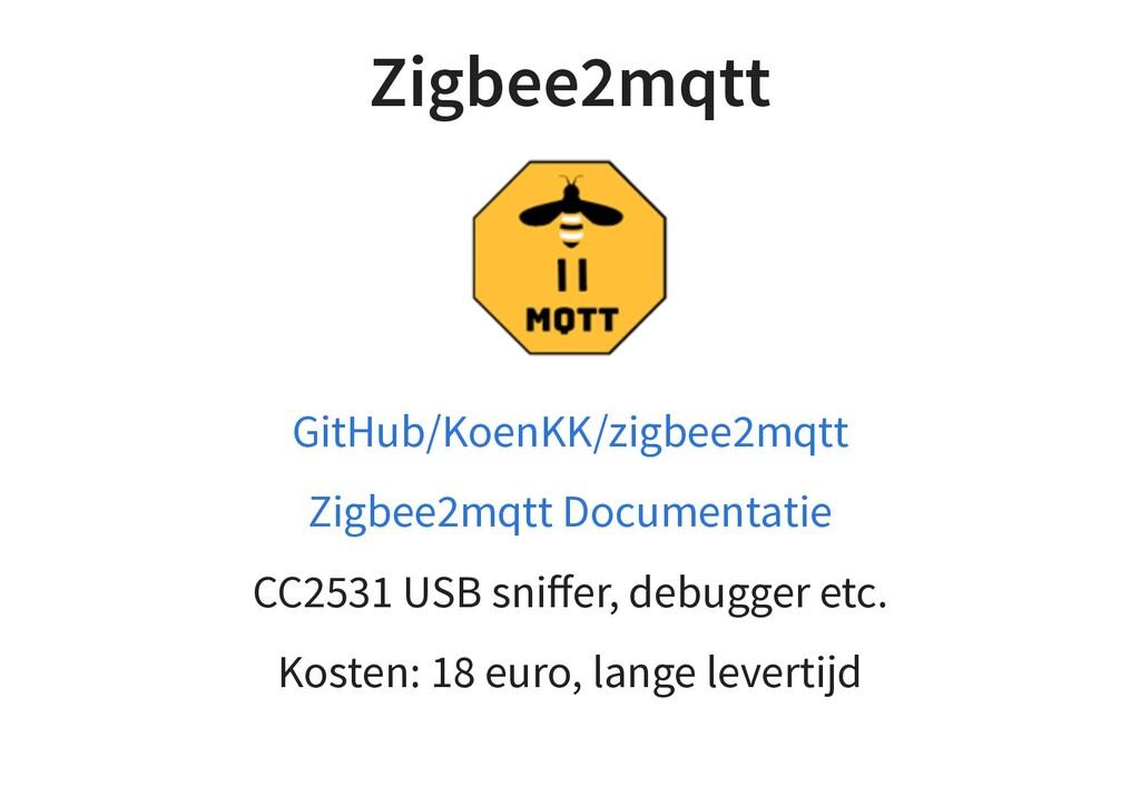 Zigbee2mqtt CC2531 USB sniffer, debugger etc. Ko...