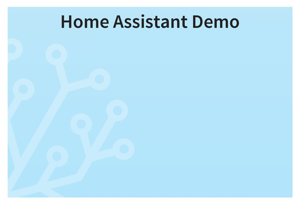 Home Assistant Demo