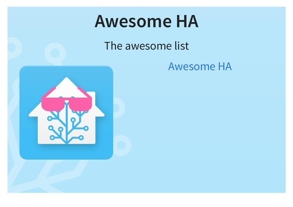 Awesome HA The awesome list Awesome HA