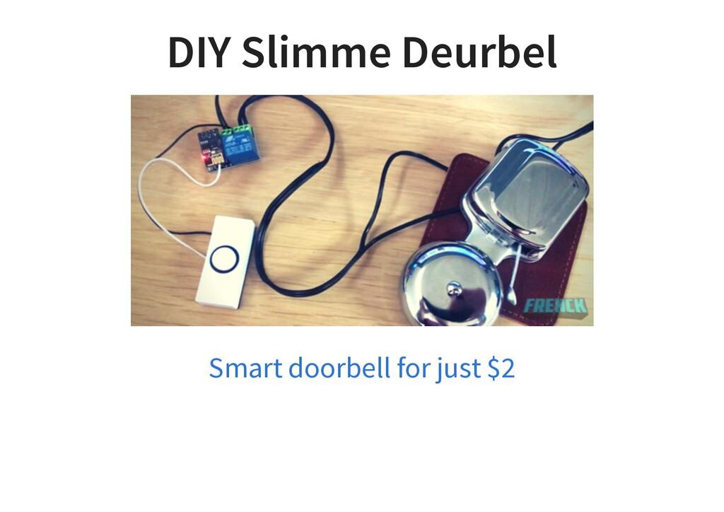 DIY Slimme Deurbel Smart doorbell for just $2