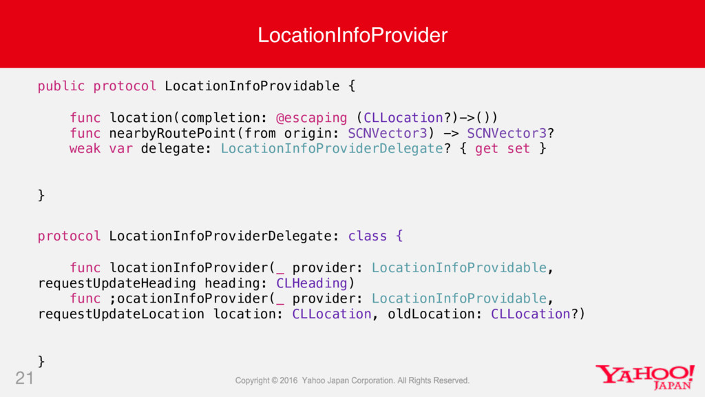 LocationInfoProvider 21 public protocol Locatio...