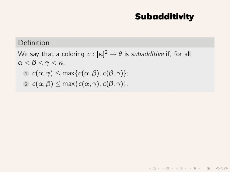 Subadditivity Definition We say that a coloring ...
