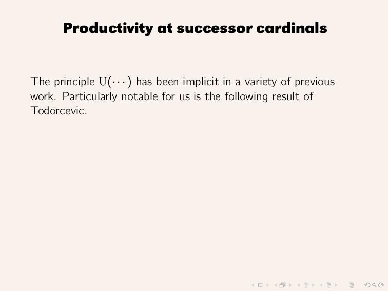 Productivity at successor cardinals The princip...