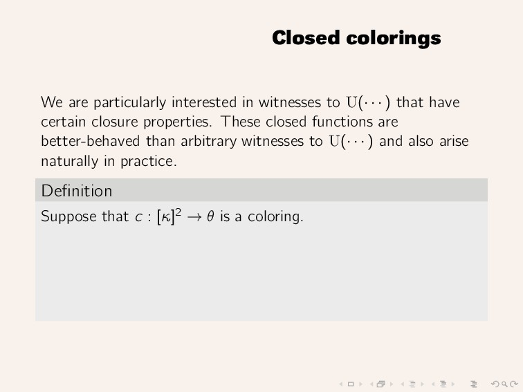 Closed colorings We are particularly interested...