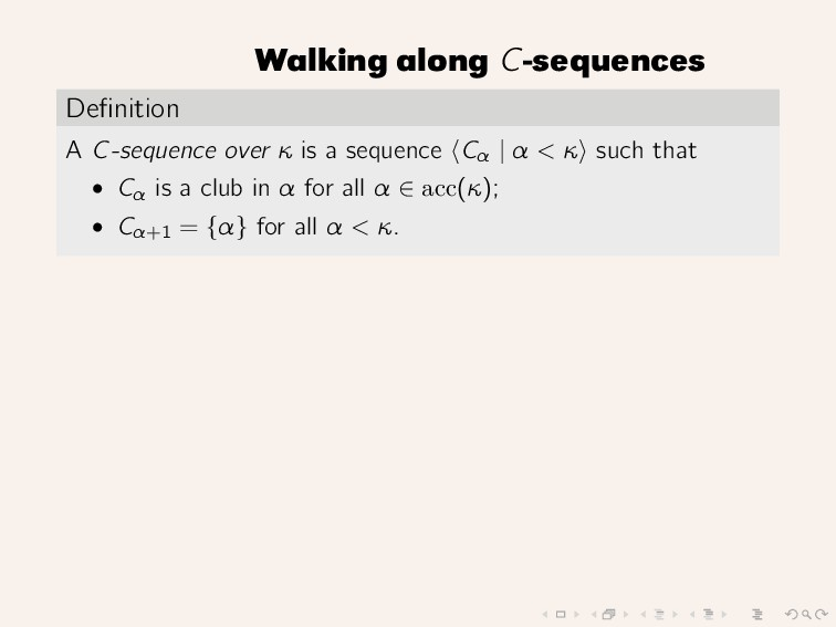 Walking along C-sequences Definition A C-sequenc...