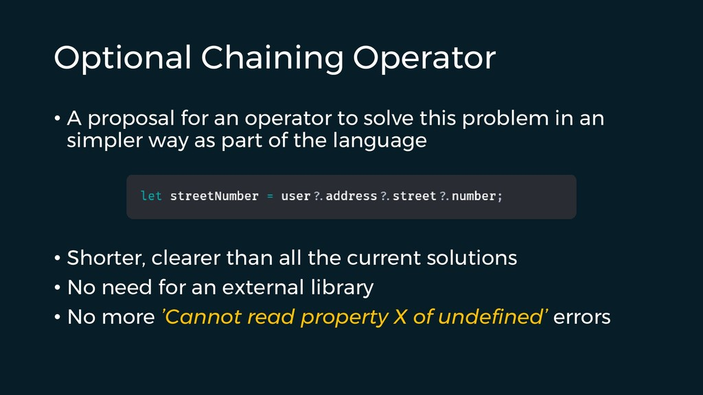 Optional Chaining Operator • A proposal for an ...