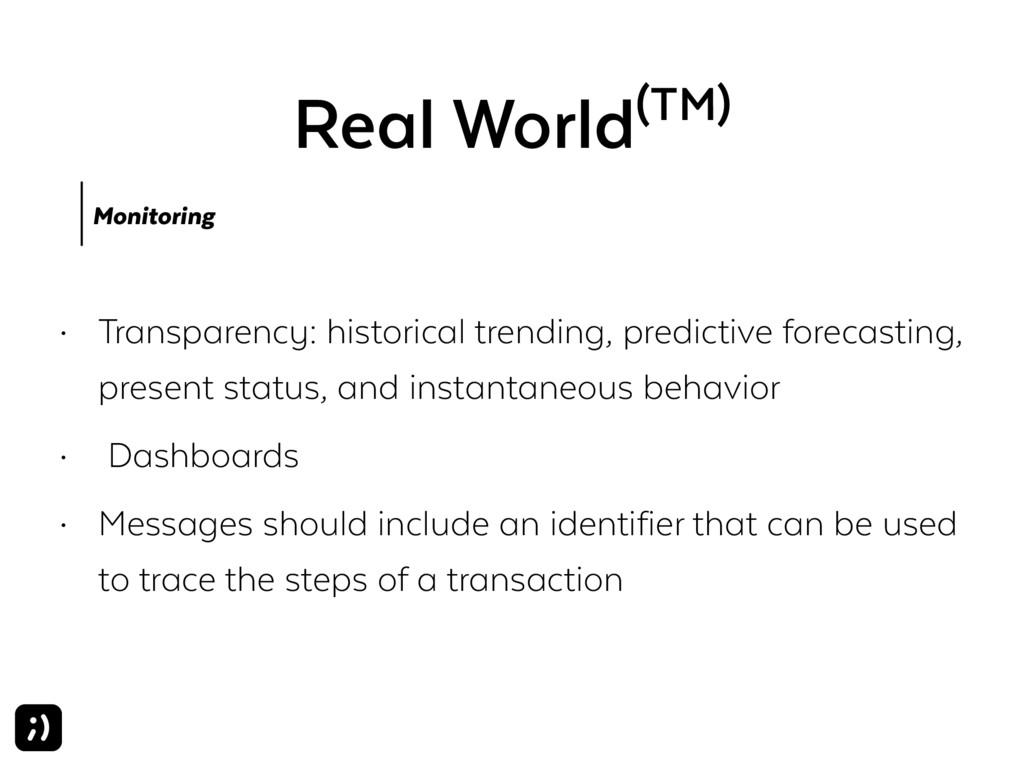 Real World(TM) Monitoring • Transparency: histo...