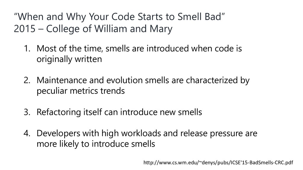 """When and Why Your Code Starts to Smell Bad"" 20..."