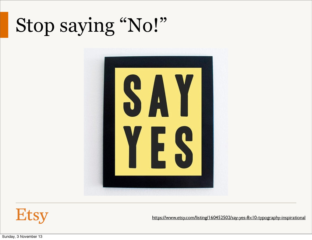 "Stop saying ""No!"" https://www.etsy.com/listing/..."