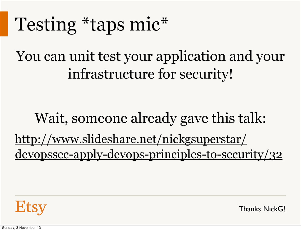 Testing *taps mic* You can unit test your appli...