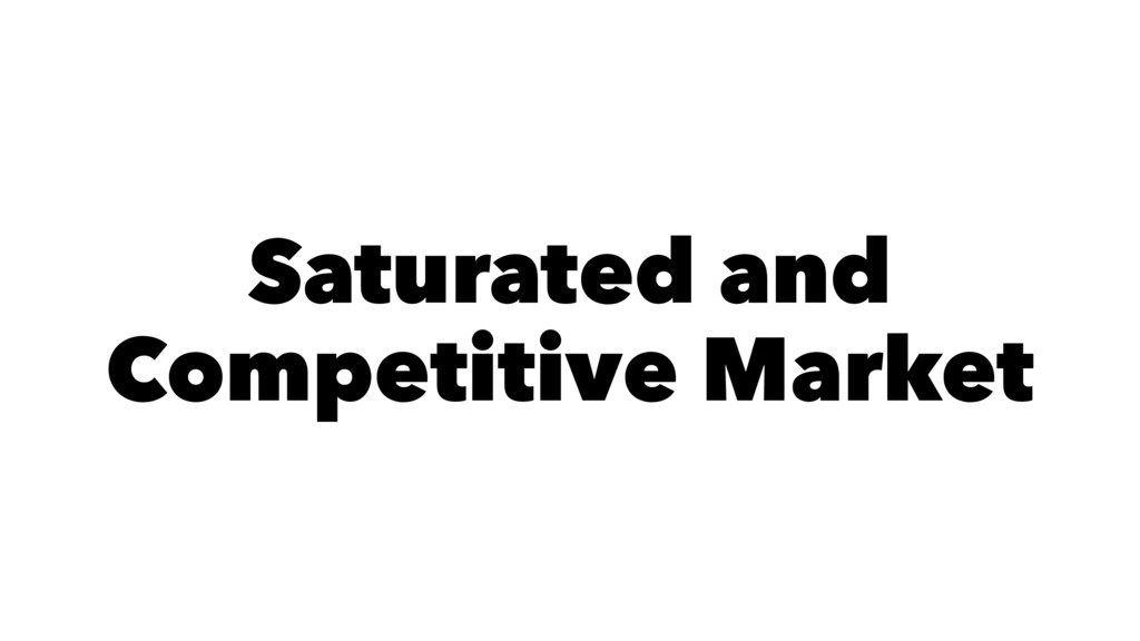 Saturated and Competitive Market