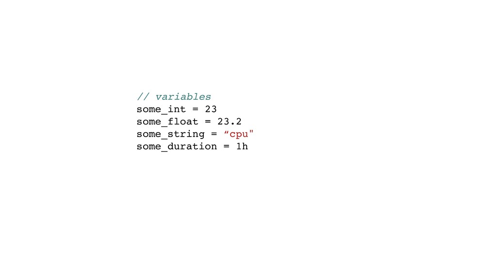// variables some_int = 23 some_float = 23.2 so...