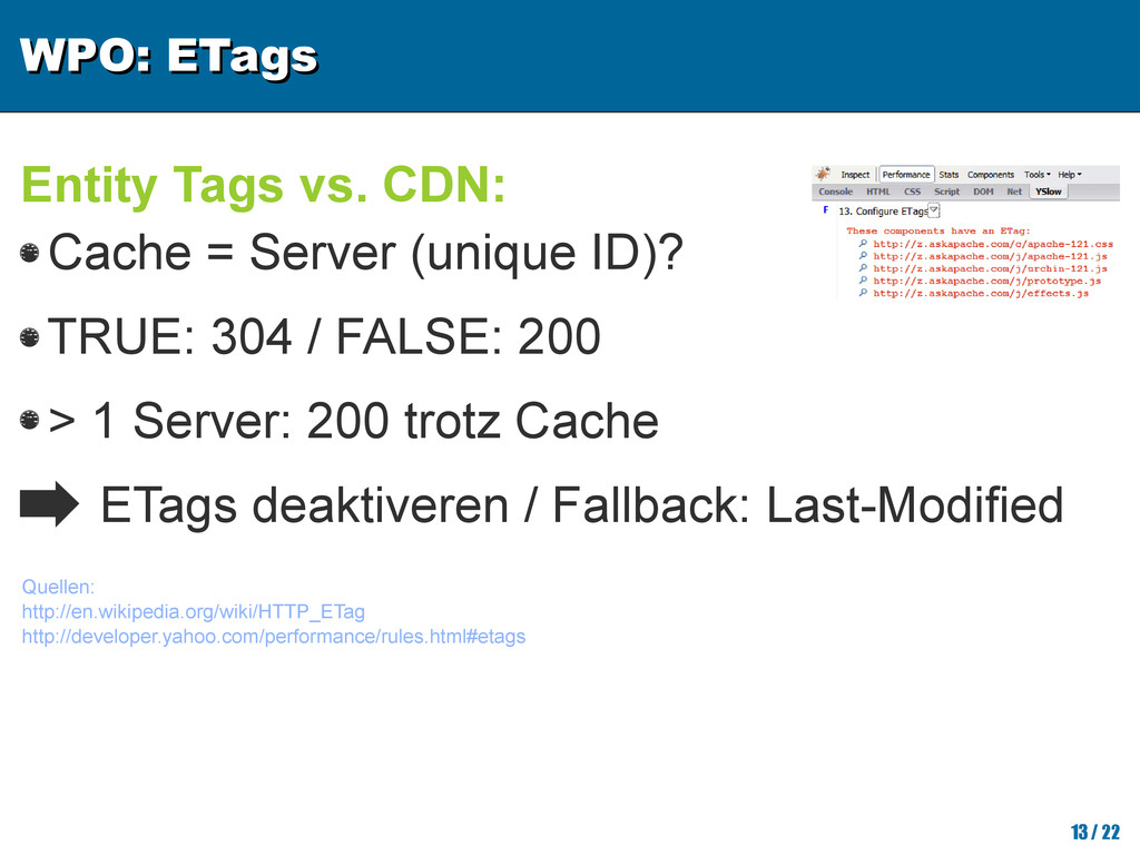 WPO: ETags WPO: ETags 13/ 22 Entity Tags vs. CD...