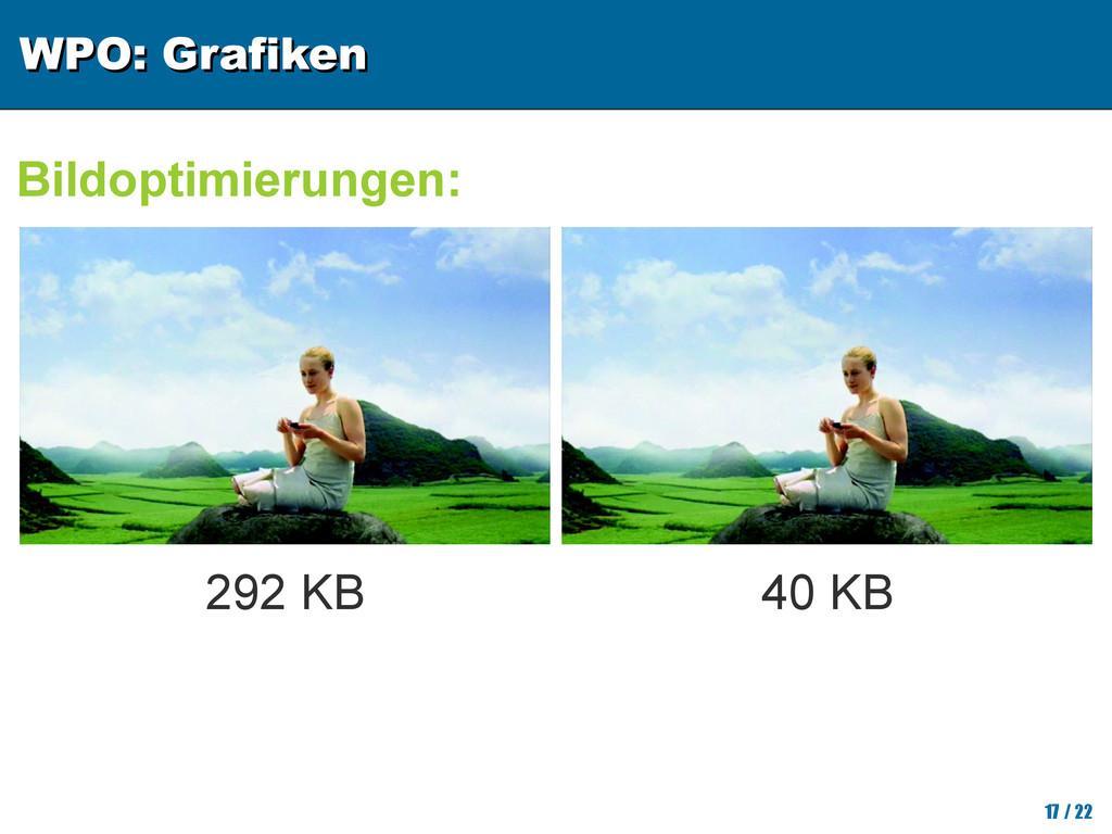WPO: Grafiken WPO: Grafiken 17 / 22 Bildoptimie...