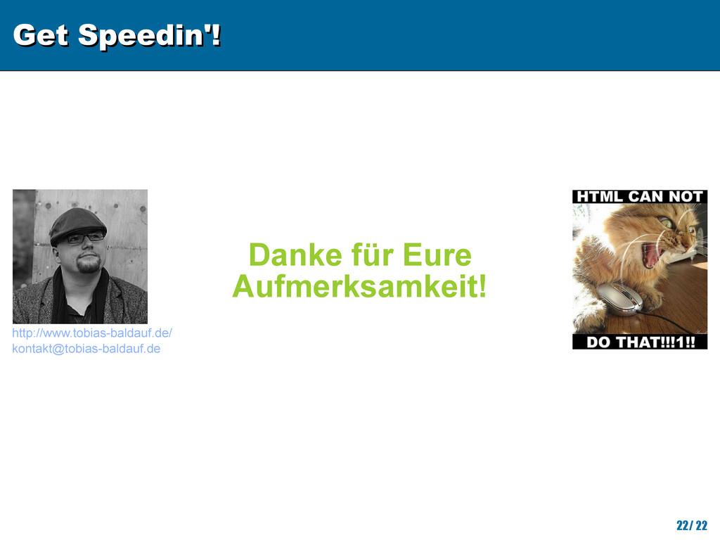 Get Speedin'! Get Speedin'! 22/ 22 http://www.t...