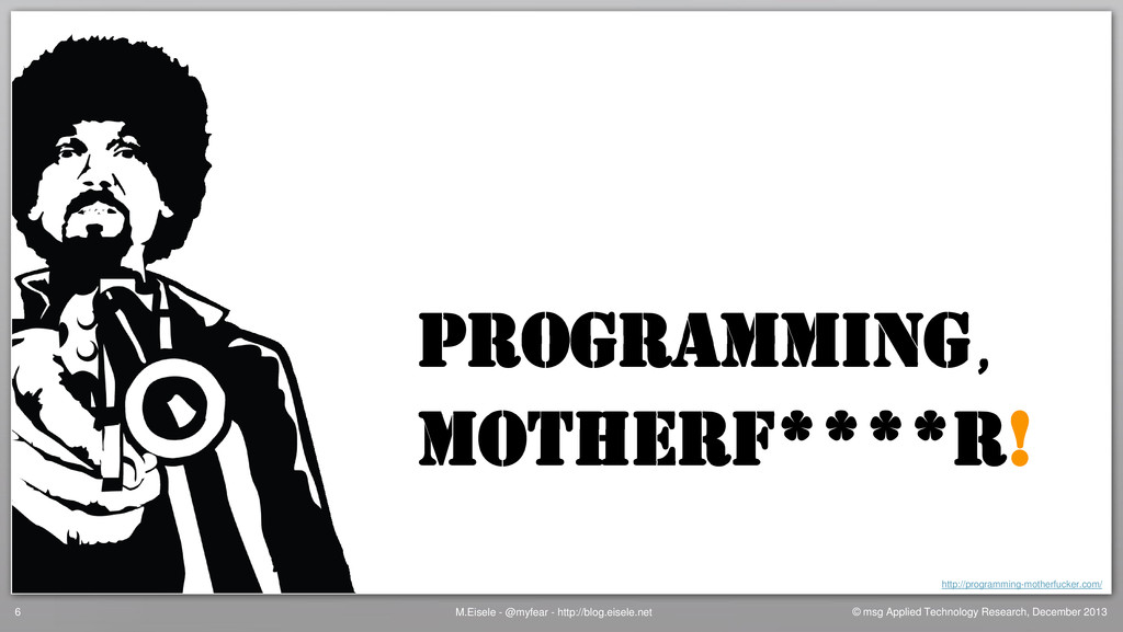 Programming Motherf****r! http://programming-mo...