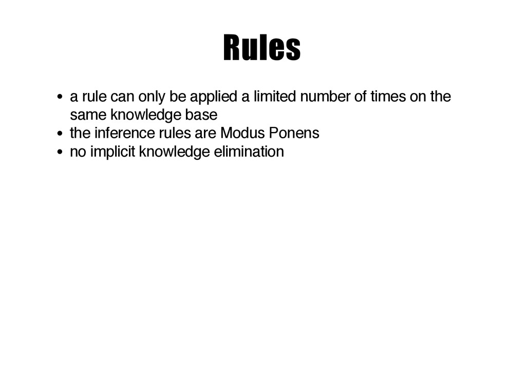 Rules a rule can only be applied a limited numb...