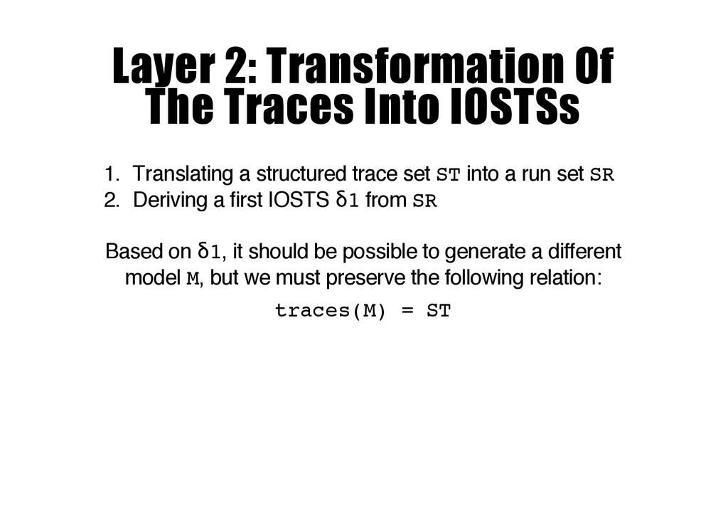 Layer 2: Transformation Of The Traces Into IOST...