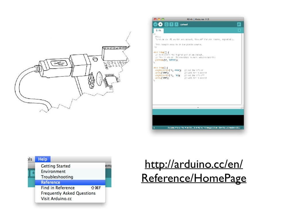 http://arduino.cc/en/ Reference/HomePage
